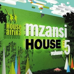 Mzansi House Vol. 5 BY Gaba Cannal